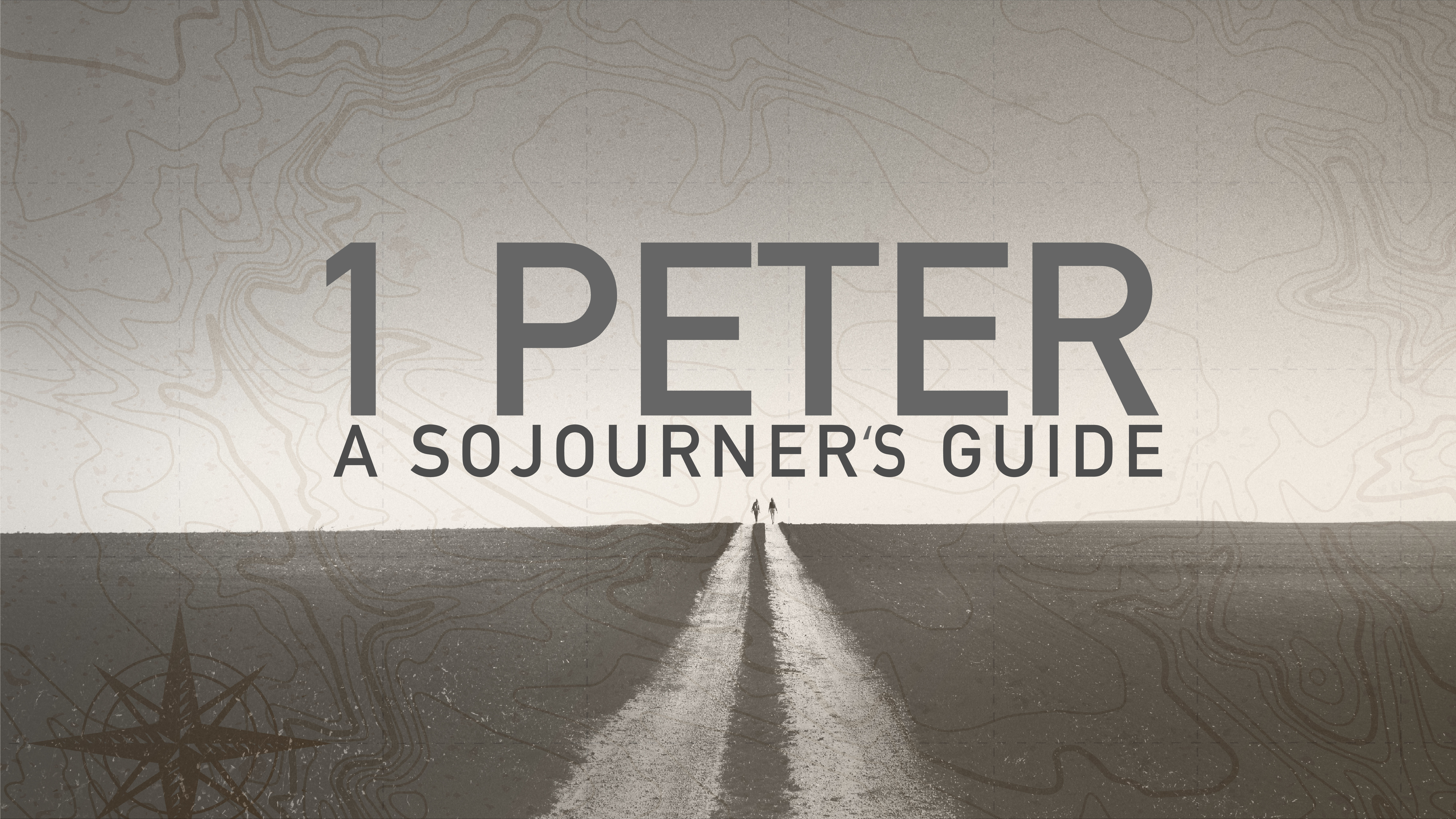 1st Peter: A Sojourner's Guide